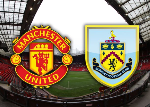 United vs Burnley preview, and betting tip